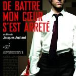 De Battre mon coeur s'est arrêté de Jacques Audiard