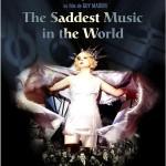 The Saddest music in the world de Guy Maddin (2006)