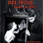 Des trous dans la tête (Brand upon the brain !) de Guy Maddin (2007)
