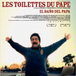 Les Toilettes du Pape (El bano del papa) de Enrique Fernandez et Cesar Charlone (2007)