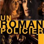Un Roman policier de Stéphanie Duvivier (2008)