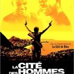 La Cité des Hommes (Cidade dos homens) de Paulo Morelli (2008)