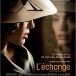 L'Echange (The Changeling) de Clint Eastwood (2008)