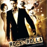 Rock'NRolla (RocknRolla) de Guy Ritchie (2008)