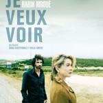 Je veux voir de Khalil Joreige et Joana Hadjithomas (2008)