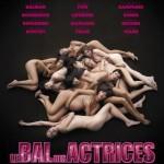 Le Bal des actrices de Maïwenn Le Besco (2007)