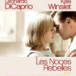 Les Noces rebelles (Revolutionary Road) de Sam Mendes (2008)