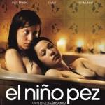 El Niño Pez de Lucia Puenzo (2009)