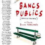 Bancs publics (Versailles Rive Droite) de Bruno Podalydès (2009)