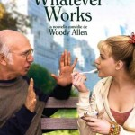 Whatever Works de Woody Allen (2009)