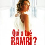 Qui a tué Bambi ? de Gilles Marchand (2003)