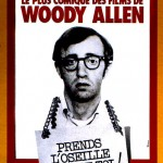 Prends l'oseille et tire-toi (Take the money and run) de Woody Allen (1969)