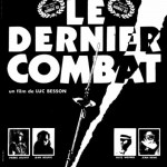 Le Dernier Combat de Luc Besson (1983)