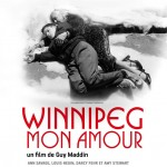 Winnipeg mon amour (My Winnipeg) de Guy Maddin (2009)
