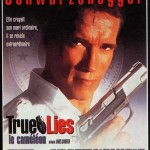 True Lies : Le Caméléon (True Lies) de James Cameron (1994)
