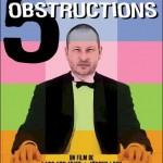 5 obstructions (De Fem benspænd) de Lars von Trier et Jørgen Leth (2003)