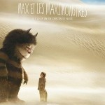 Max et les maximonstres (Where the wild things are) de Spike Jonze (2009)