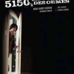 5150, rue des Ormes d&#8217;Eric Tessier (2009)