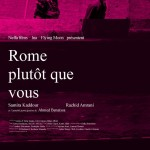 Rome plutôt que vous (Roma wala intouma) de Tariq Teguia (2008)