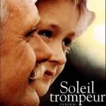 Soleil trompeur (Утомлённые солнцем) de Nikita Mikhalkov (1994)