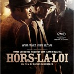 Hors-la-loi de Rachid Bouchareb (2010)