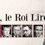 Le Roi Lire de William Karel