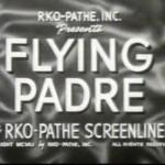 Flying Padre de Stanley Kubrick