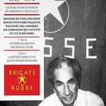 Ils étaient les Brigades Rouges 1969-1978 de Mosco Levi Boucault (2011)