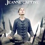 Jeanne Captive de Philippe Ramos (2011)