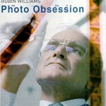 Photo obsession (One hour photo) de Mark Romanek (2002)