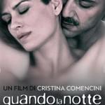 Quando la notte de Cristina Comencini (2011)