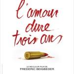 L'Amour dure trois ans de Frédéric Beigbeder (2011)