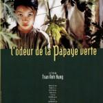 L'Odeur de la papaye verte (Mùi đu đủ xanh) de Tran Anh Hung  (1993)