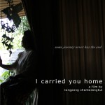 I Carried you home (Padang besar) de Tongpong Chantarangkul (2011)