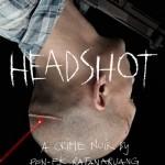 Headshot (Fon Tok Kuen Fah) de Pen-ek Ratanaruang (2011)