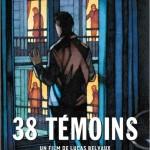 38 témoins de Lucas Belvaux (2012)