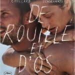 De rouille et d'os de Jacques Audiard (2012)