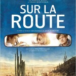 Sur la route (On the road) de Walter Salles (2012)
