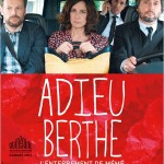 Adieu Berthe ou l'Enterrement de mémé de Bruno Podalydès (2012)