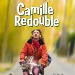 Camille redouble de Nomie Lvovsky (2012)