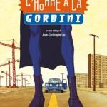L'Homme à la Gordini de Jean-Christophe Lie (2009)