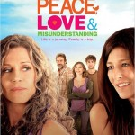 Peace, Love and Misunderstanding de Bruce Beresford (2012)