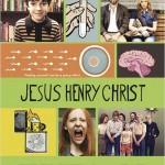 Jesus Henry Christ de Dennis Lee (2012)