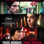 Trois mondes de Catherine Corsini (2012)