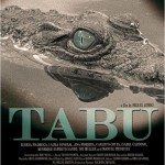 Tabou (Tabu) de Miguel Gomes (2012)