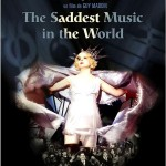 The Saddest music in the world de Guy Maddin (2006)