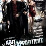La Nuit nous appartient (We own the night) de James Gray (2007)