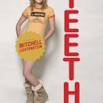 Teeth de Mitchell Lichtenstein (2007)