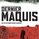Dernier Maquis de Rabah Ameur-Zaïmeche (2008)