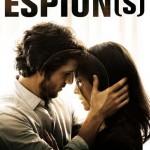 Espion(s) de Nicolas Saada (2009)